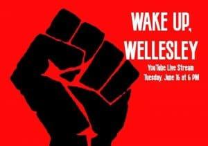 Wake Up Wellesley #1