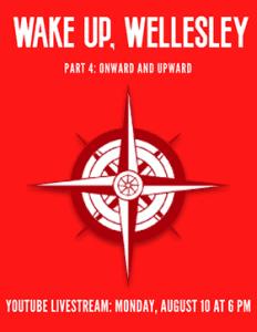 Wake Up Wellesley pt 4
