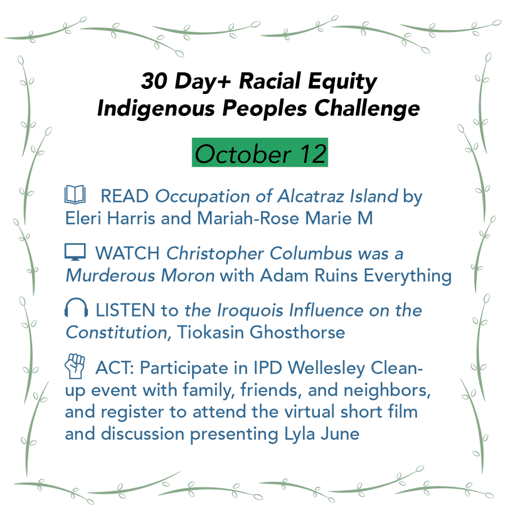 Day 12: Racial Equity Indigenous Peoples Day Challenge