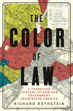 11-17_Author_Richard_Rothstein_color-of-law-cover